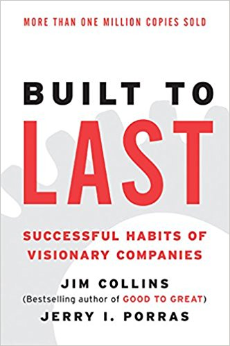 Built to Last Successful Habits of Visionary Companies (Jim Collins)