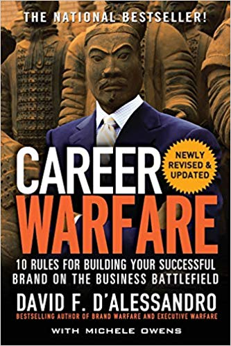 Career Warfare 10 Rules for Building a Successful Personal Brand