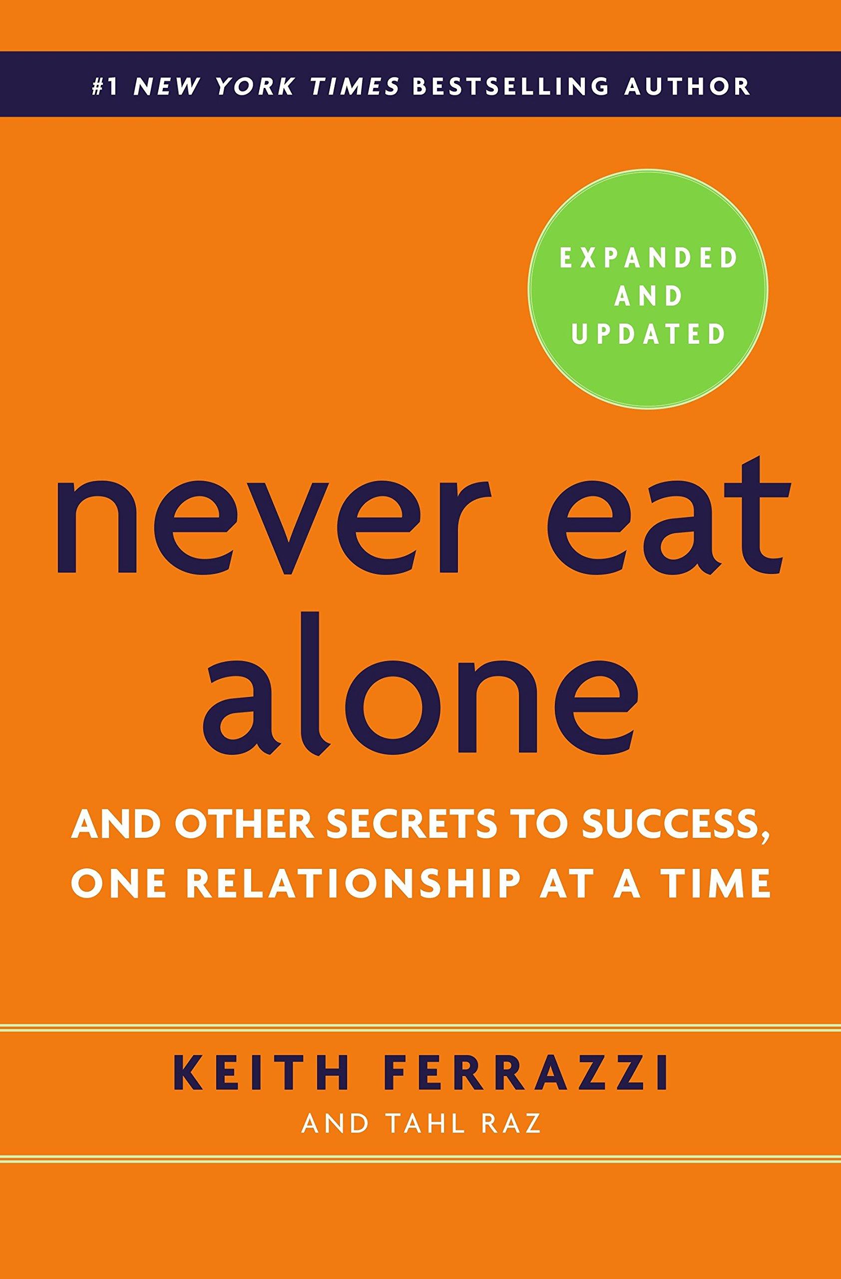 Never Eat Alone (Keith Ferrazzi)