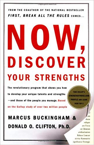 Now, Discover Your Strengths (Marcus Buckingham, Donald O. Clifton)