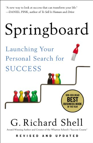 Springboard Launching Your Personal Search for Success (G. Richard Shell)